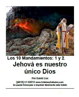 eb10 Jehová es nuestro único Dios
